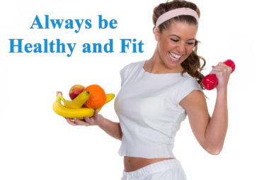 BE HEALTHY & FIT